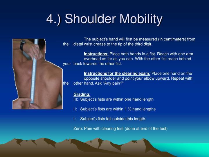 4.) Shoulder Mobility