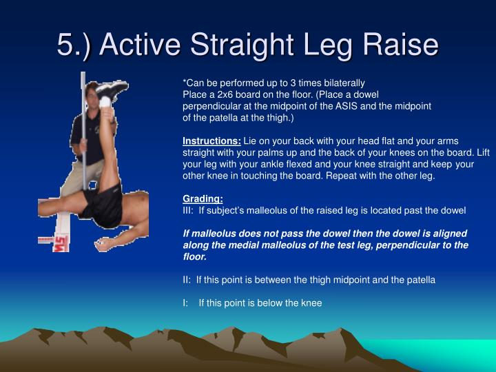 5.) Active Straight Leg Raise