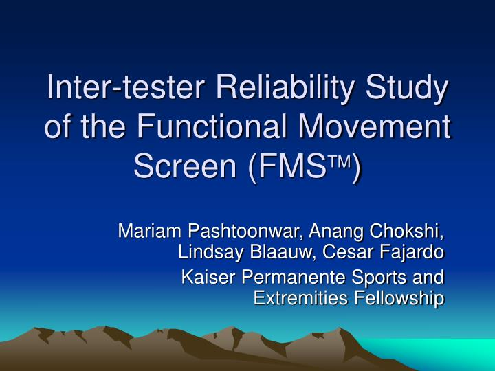 Inter-tester Reliability Study of the Functional Movement Screen (FMS