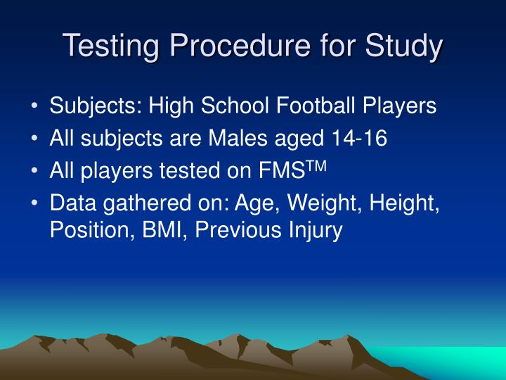 Testing Procedure for Study