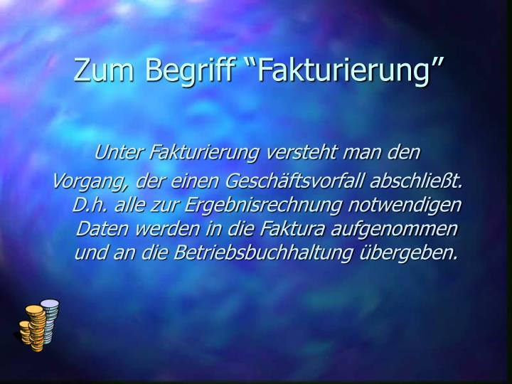 """Zum Begriff """"Fakturierung"""""""