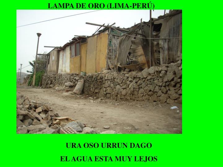 LAMPA DE ORO (LIMA-PERÚ)