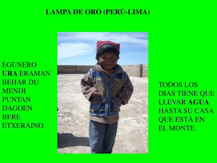 LAMPA DE ORO (PERÚ-LIMA)