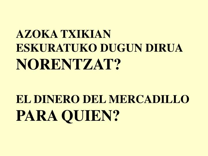 AZOKA TXIKIAN