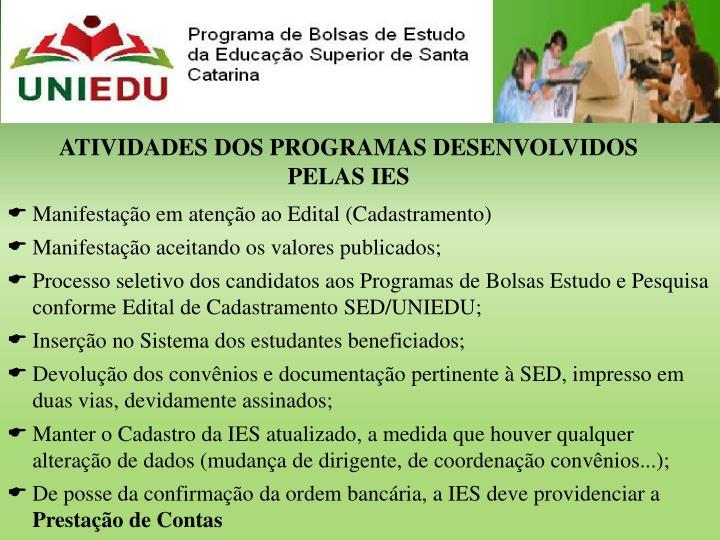 ATIVIDADES DOS PROGRAMAS DESENVOLVIDOS PELAS