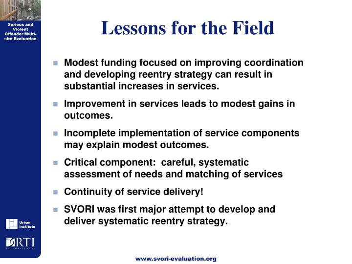 Lessons for the Field