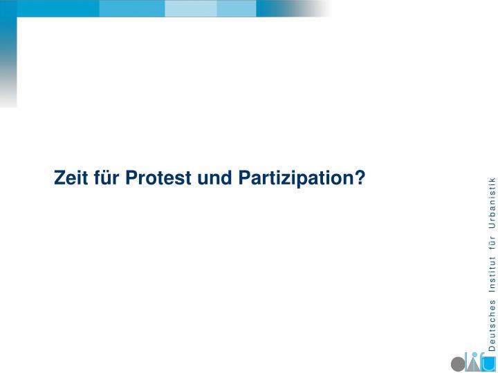 Zeit für Protest und Partizipation?