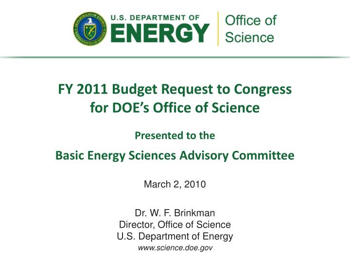 FY 2011 Budget Request to Congress