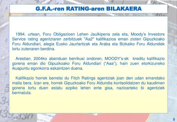 G.F.A.-ren RATING-aren BILAKAERA