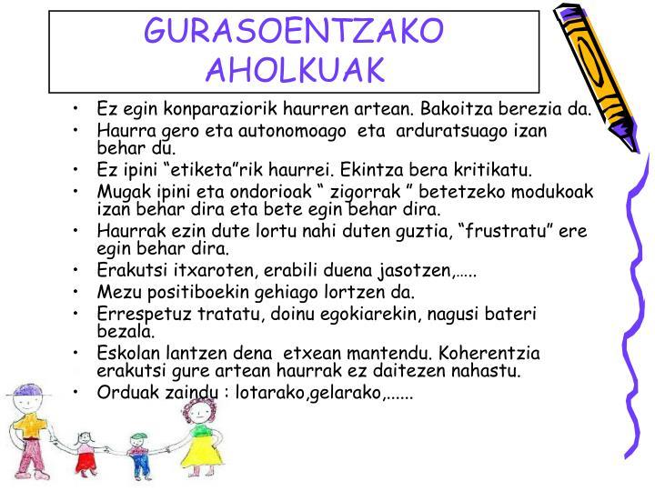 GURASOENTZAKO AHOLKUAK