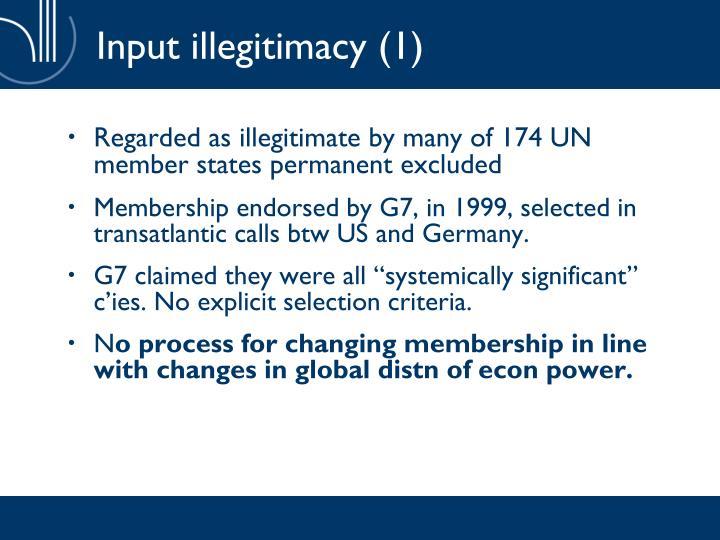 Input illegitimacy (1)