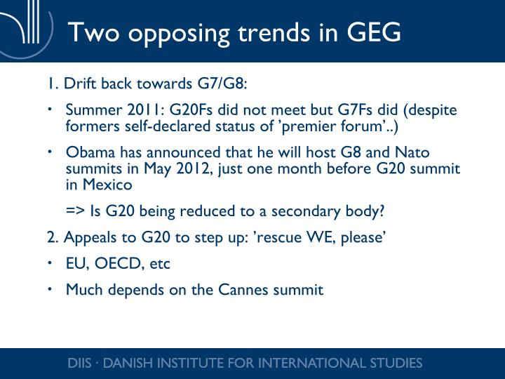 Two opposing trends in GEG
