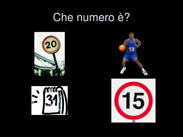 Che numero è?
