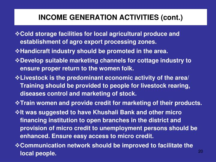 INCOME GENERATION ACTIVITIES (cont.)