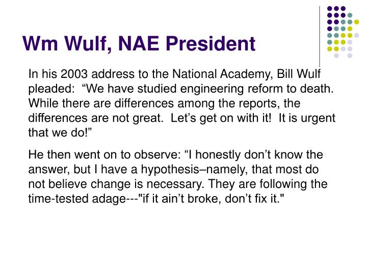 Wm Wulf, NAE President