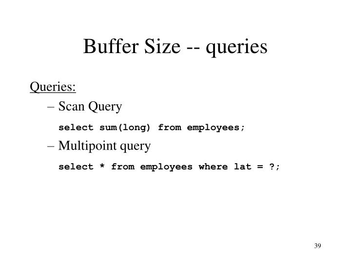 Buffer Size -- queries