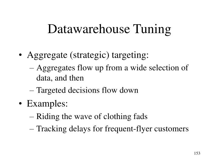 Datawarehouse Tuning