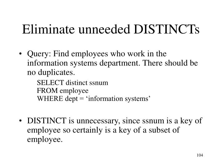 Eliminate unneeded DISTINCTs