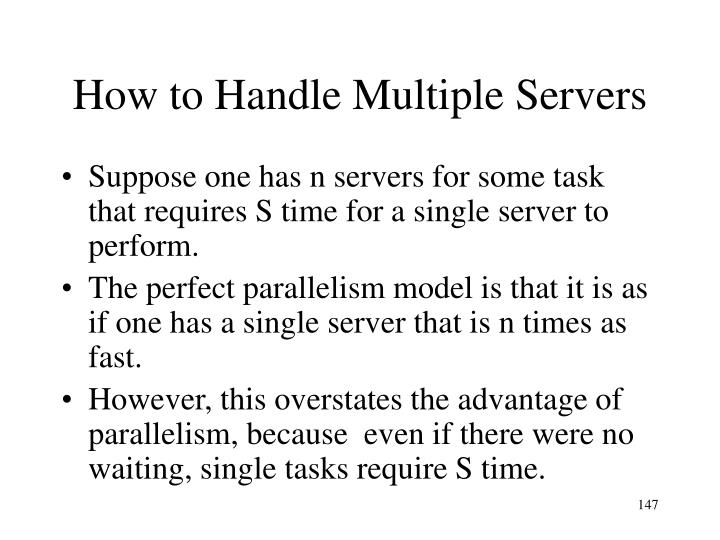 How to Handle Multiple Servers