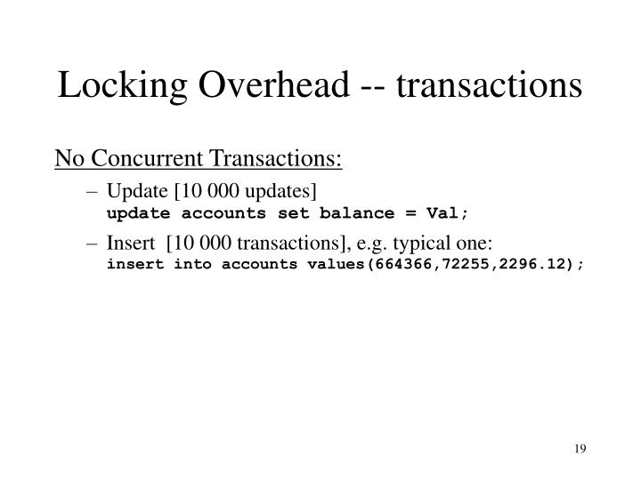 Locking Overhead -- transactions
