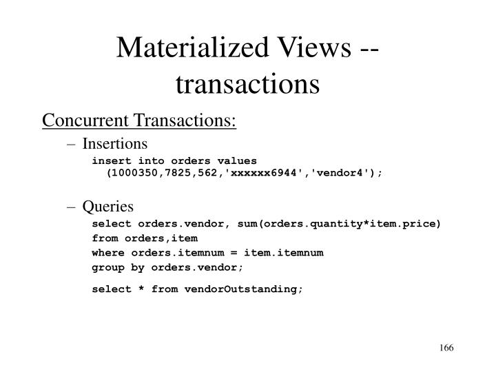 Materialized Views -- transactions