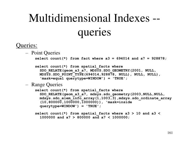 Multidimensional Indexes -- queries
