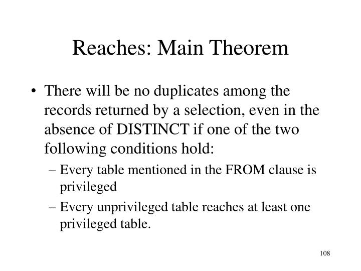 Reaches: Main Theorem