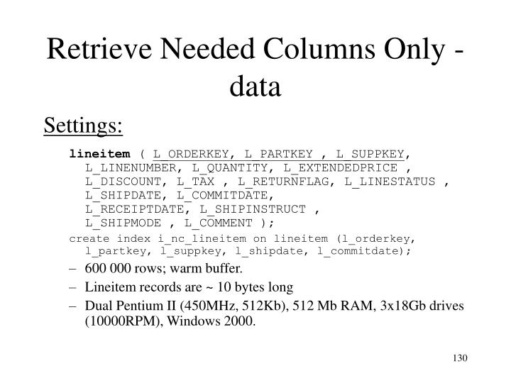Retrieve Needed Columns Only - data