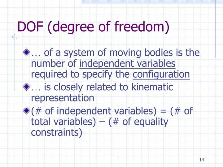 DOF (degree of freedom)