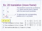 ex 2d translation move frame