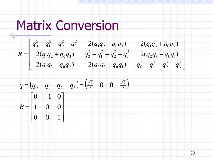 Matrix Conversion