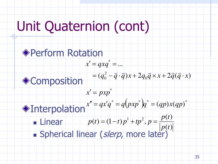 Unit Quaternion (cont)
