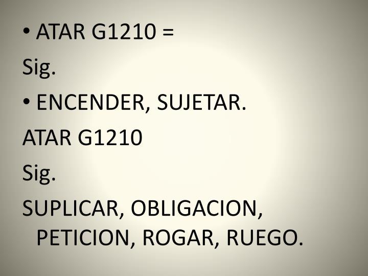 ATAR G1210 =