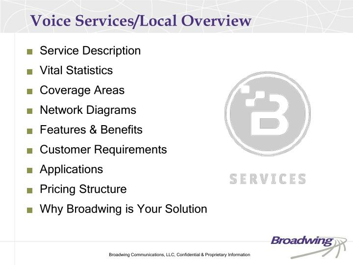 Voice Services/Local Overview