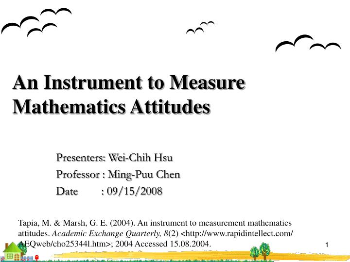 An instrument to measure mathematics attitudes
