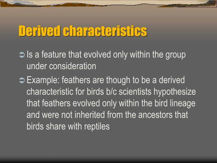 Derived characteristics