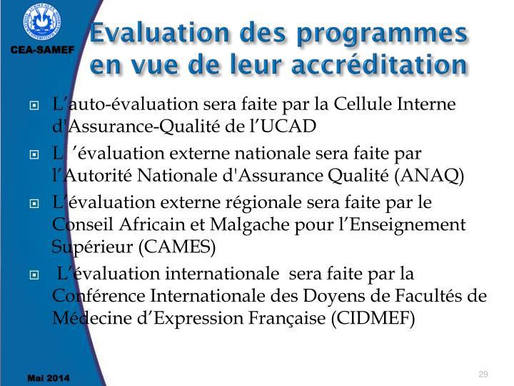 Evaluation des programmes en vue de leur accréditation