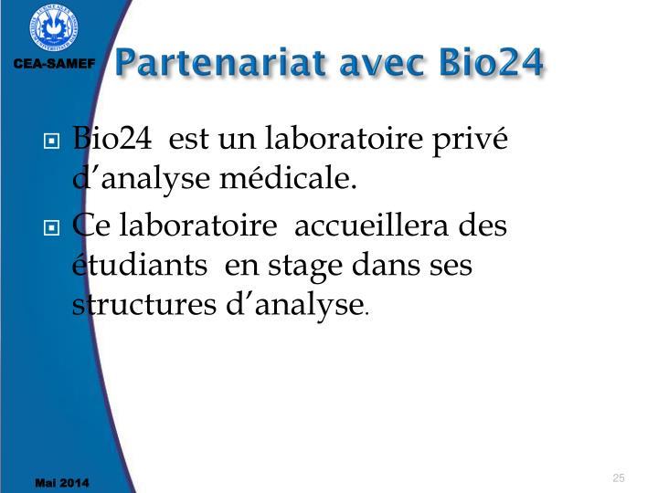 Partenariat avec Bio24
