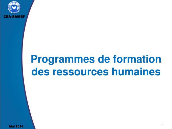 Programmes de formation  des ressources humaines