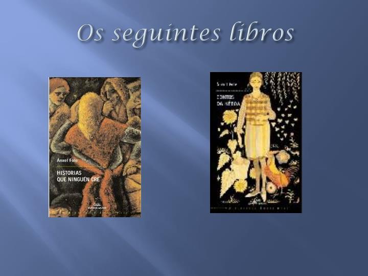 Os seguintes libros