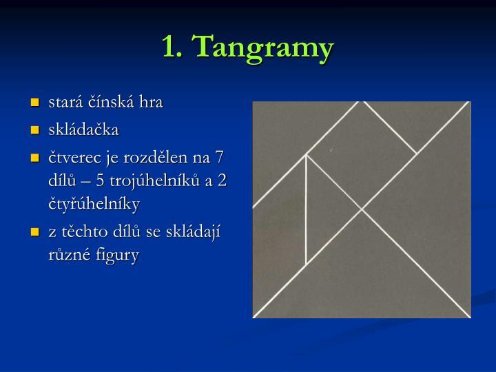 1. Tangramy