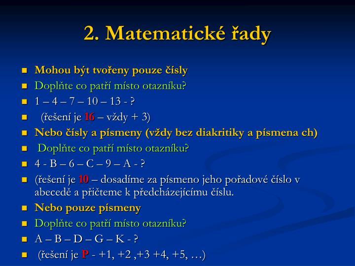 2. Matematické řady