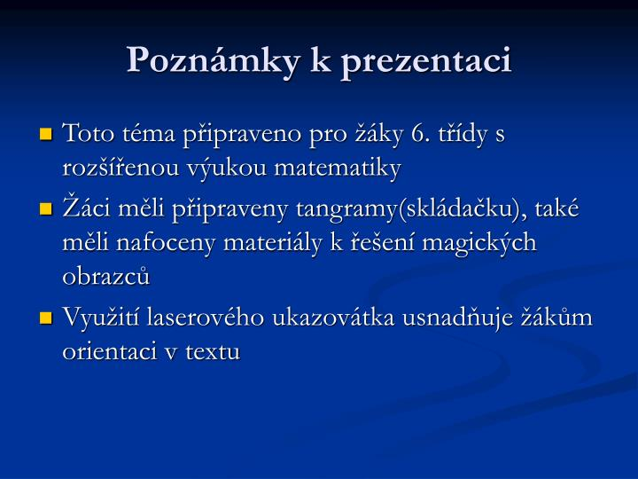Poznámky k prezentaci