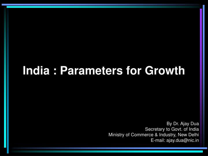 India parameters for growth