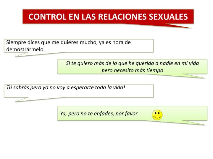 CONTROL EN LAS RELACIONES SEXUALES