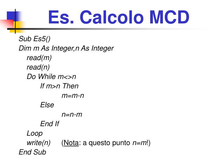 Es. Calcolo MCD