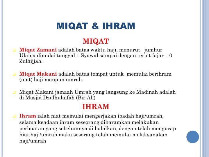MIQAT & IHRAM