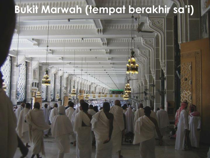 Bukit Marwah (tempat berakhir sa'i)