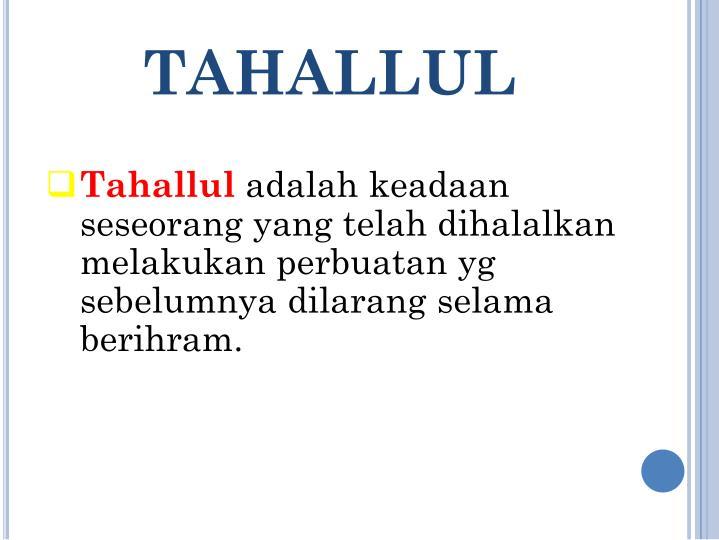 TAHALLUL