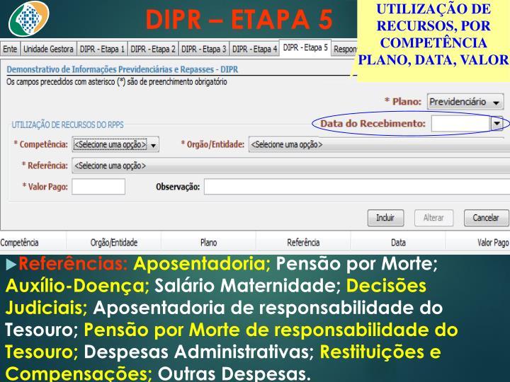 DIPR – ETAPA 5